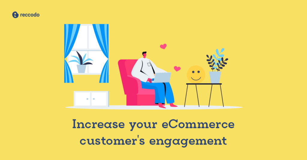 customer's engagement