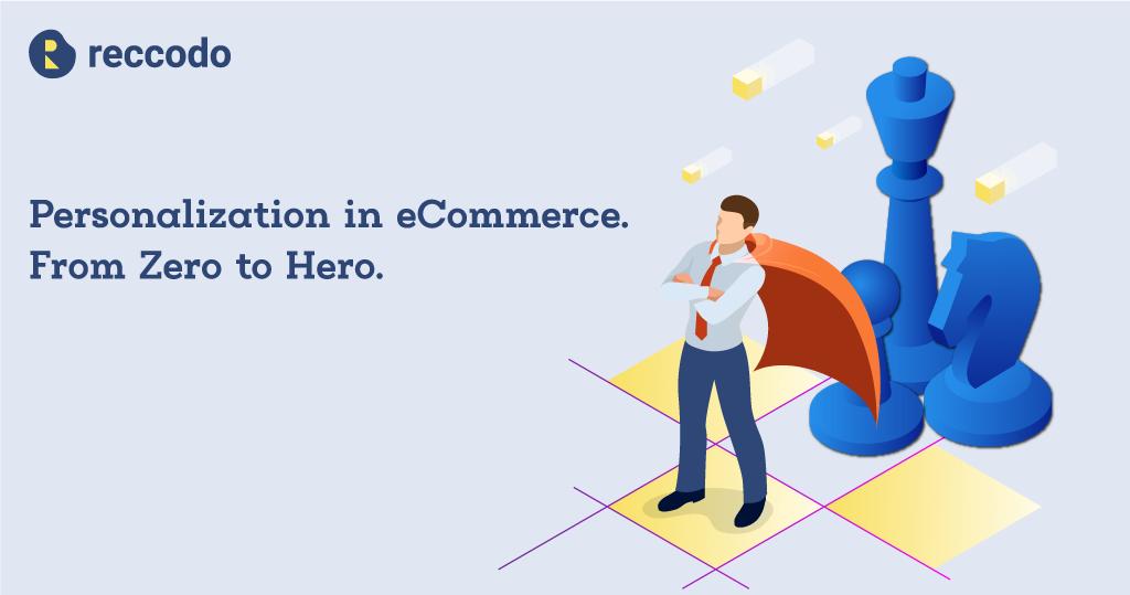 personalization. from zero to hero.