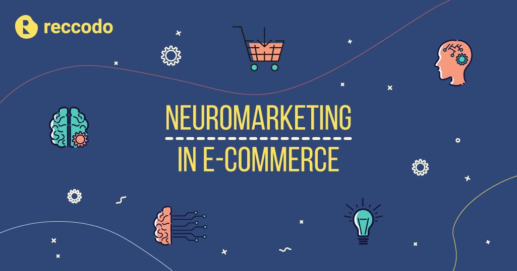 neuromarketing in eCommerce